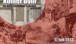 Kölner Dom - The battle for Cologne Cathedral
